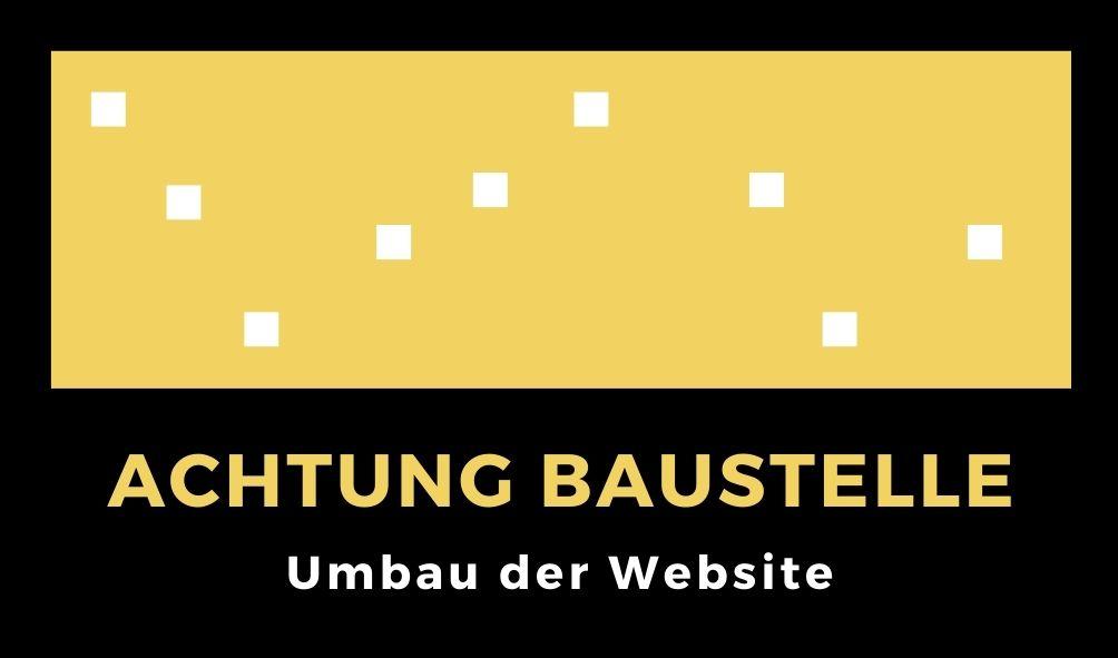 Aktuell: Umbau der Website